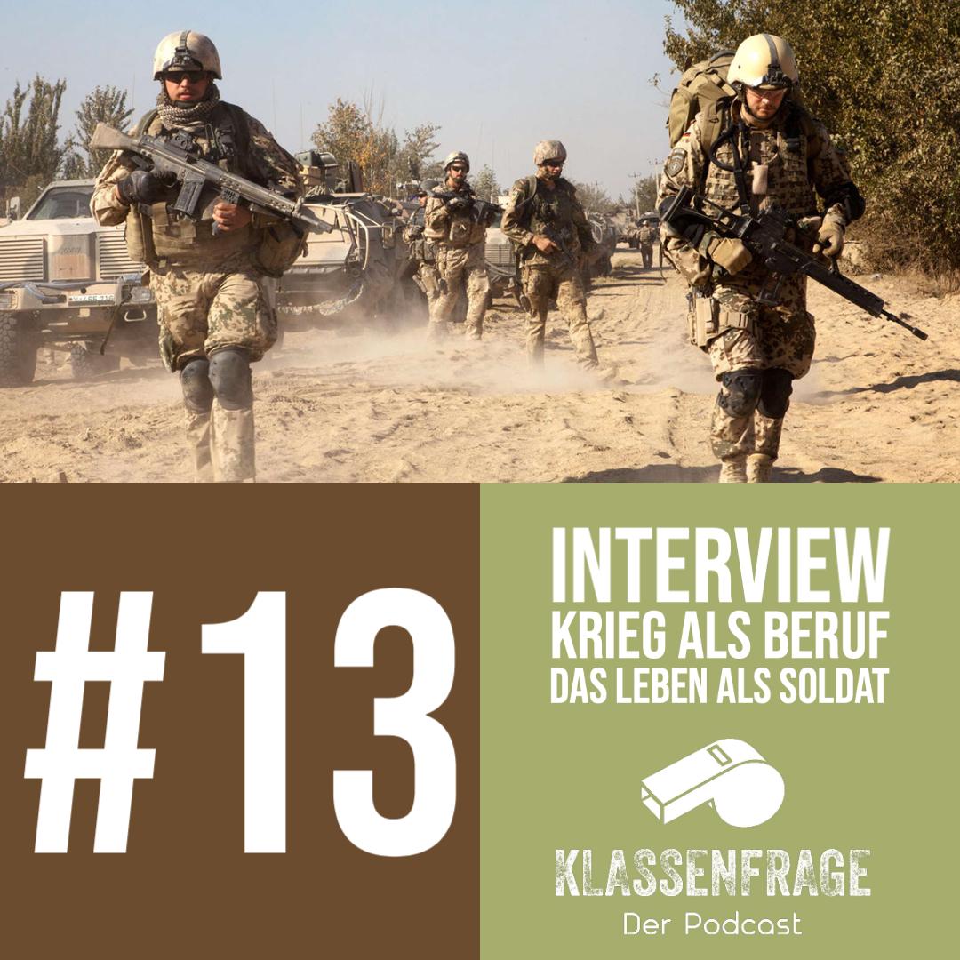 #13 Krieg als Beruf- Das Leben als Soldat