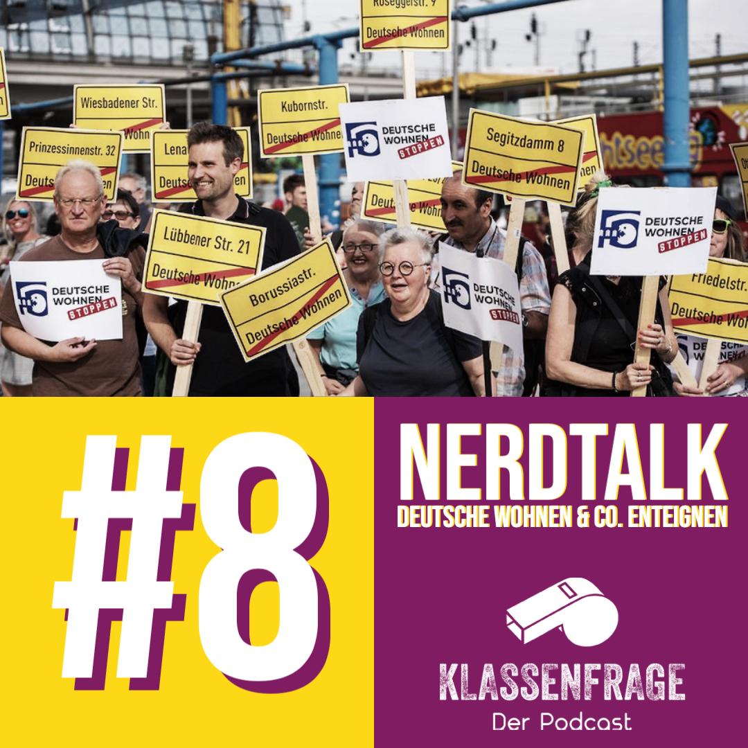 #8 Nerdtalk: Deutsche Wohnen & Co. enteignen