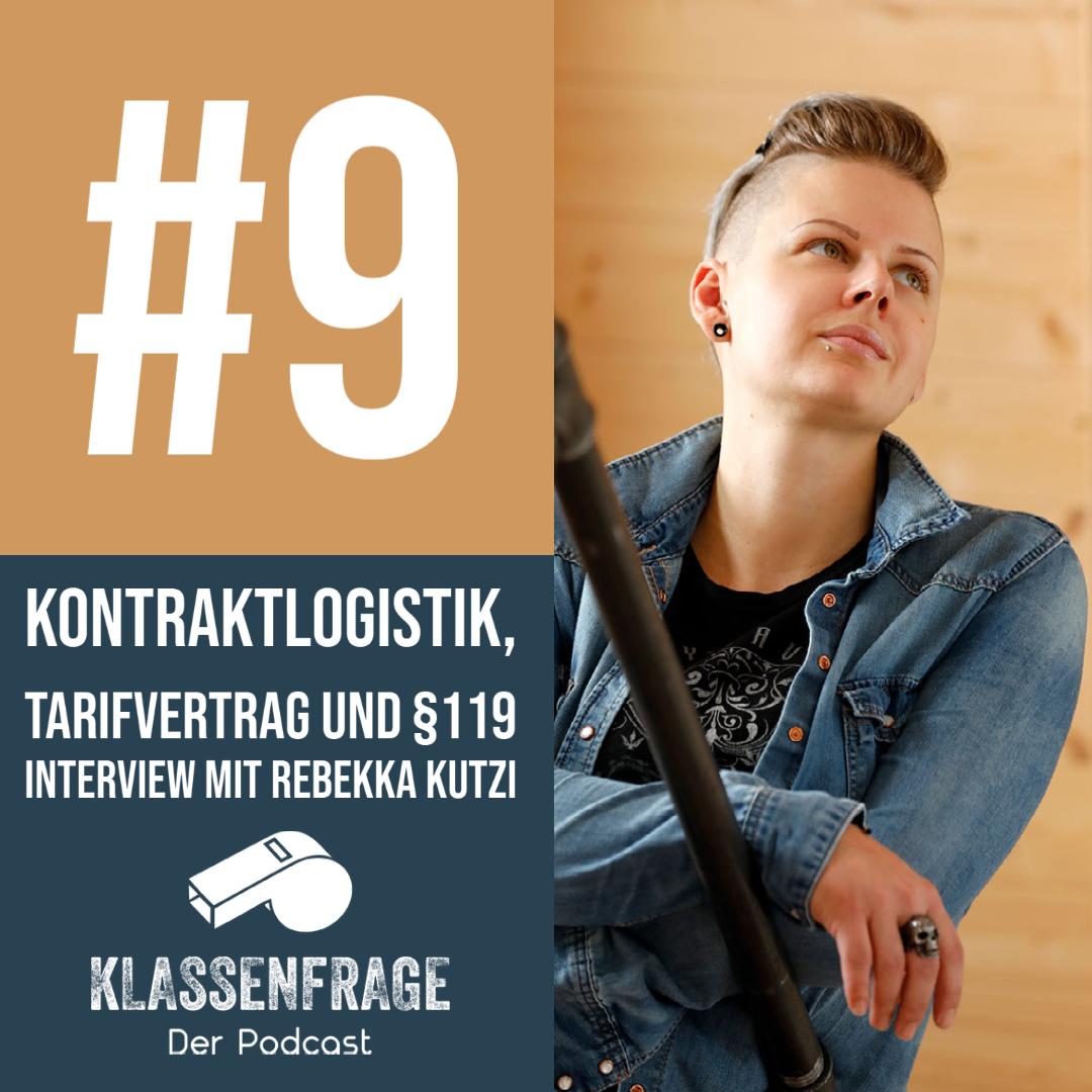 #9 Kontraktlogistik, Tarifvertrag und §119 - Interview mit Rebekka Kutzi